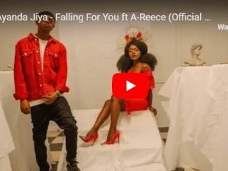 Ayanda Jiya – Falling For You Ft. A-Reece [Official video]samsonghiphop