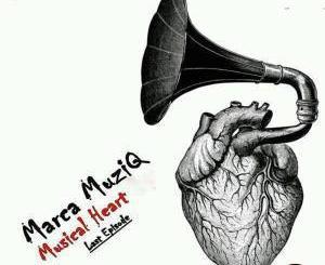 Marca MuziQ – Musical Heart Last EPisode EP-samsonghiphop