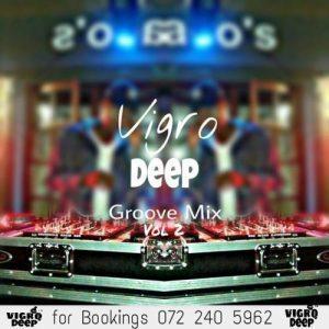 Vigro Deep – The Groove Mix Vol 2 (100% Productions)(MIXTAPE)