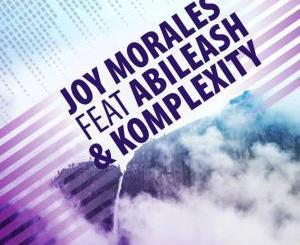 Joy Morales feat. Abileash & Komplexity – Rock With You (Original Mix)
