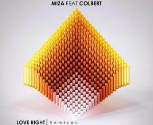 Miza, Colbert – Love Right (Remixes)[EP]