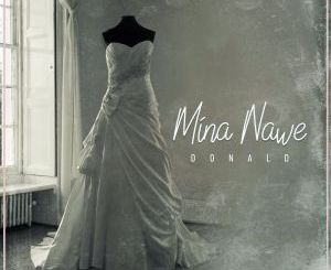 Donald – Mina Nawe [Audio]