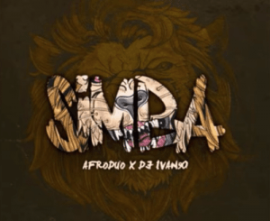 Afroduo – Simba (Original Mix) Ft. DJ Ivan90