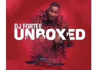 DJ Fortee – Unboxed (ALBUM)