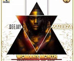 DJ Malebza – Woman's Month Appreciation Mix 2019 (Audio)