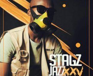 Stagz Jazz – XXV [EP]