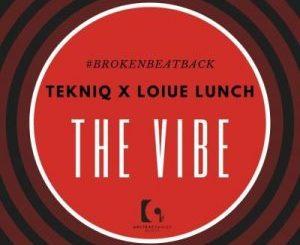 TekniQ & Louis Lunch SA – The Vibe