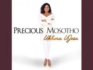 Precious Mosotho – Ukhona uJesu [Audio]