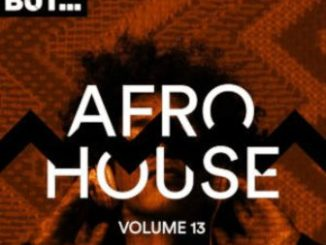 VA – Nothing But… Afro House, Vol. 13 (Album)