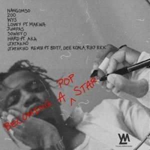 Yanga Chief – Becoming A Pop Star (Cover Artwork + Tracklist)