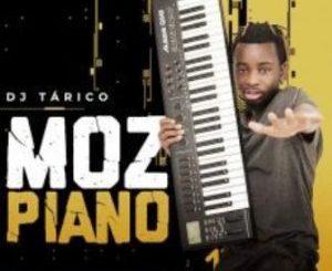 DJ Tárico – Mozpiano [Album]