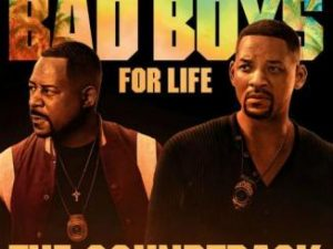 Various Artists – Bad Boys For Life Soundtrack [ALBUM]