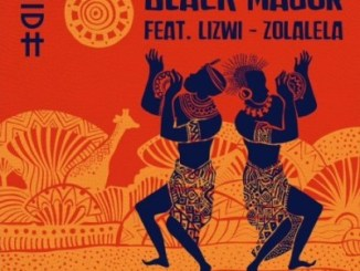 Black Major – Zolalela (Original Mix) Ft. Lizwi