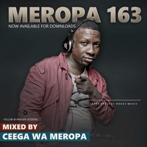 Ceega – Meropa 163 (January Chilled Exclusive Sound) (Audio)
