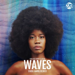 Chelsea Como & Jacko – Waves (Enoo Napa Remix) (Audio)