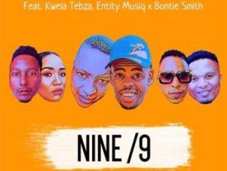 TallArseTee & Mark Khoza – Nine/9 Ft. Entity Musiq, Kwela Tebza & Bontle Smith [Audio]