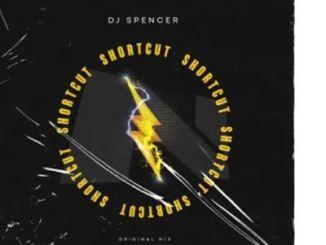 DJ Spencer – Shortcut (Original Mix)