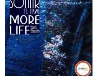 Sonar – More Life Ft. Tikwe [Audio]