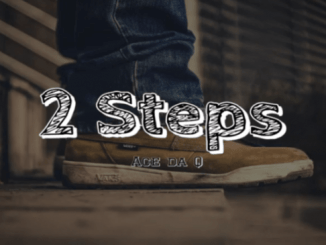 Ace da Q – 2 Steps [Video]