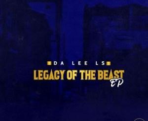 Da Lee LS – Legacy Of The Beast [EP]