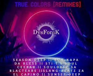 DysFoniK – True Colors (Remixes) (Album)