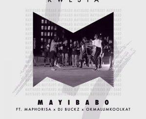 Kwesta – Mayibabo ft. Maphorisa, DJ Buckz & Okmalumkoolkat [Audio]