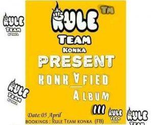 Rule Team Konka – Konkafied lll [ALBUM]