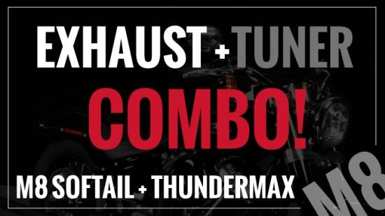 M8 Softail Exhaust + ThunderMax Tuner Combo