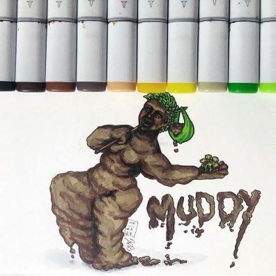 Muddy (Inktober 2018)