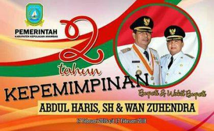 Menilik 2 Tahun Kepemimpinan Abdul Haris-Wan Suhendra Di Kabupaten Anambas, SamuderaKepri