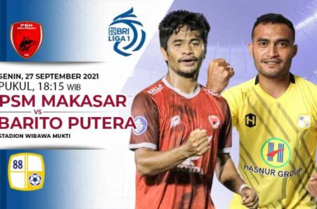 PSM Makassar vs Barito Putera, Siapa yang Akan Menang?