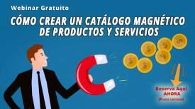 Cómo crear tu catálogo magnético - webinar gratuito