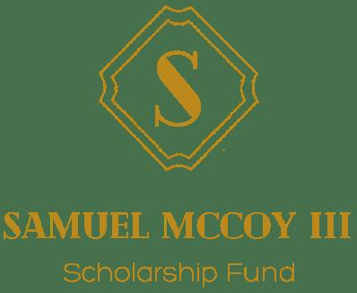 Samuel McCoy III Scholarship Fund