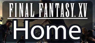 home-button-Final Fantasy 15 / FFXV