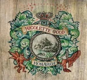 Nicolette Good's family crest serves as the album artwork for her 2012 release Monarch.