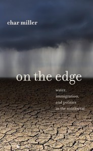 """""""On the Edge"""" by Char Miller. Published by Trinity University Press."""