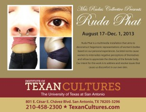 """Más Rudas art collective's latest work is display from Aug. 16 thru Dec 1 at the Institute of Texan Cultures – works based on """"the ugliest woman in the world."""""""