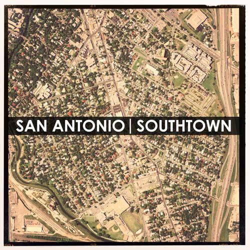 One Square Mile: Texas - San Antonio | Southtown