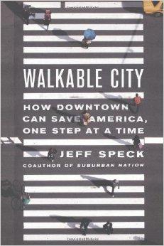 Walkable City_Jeff Speck