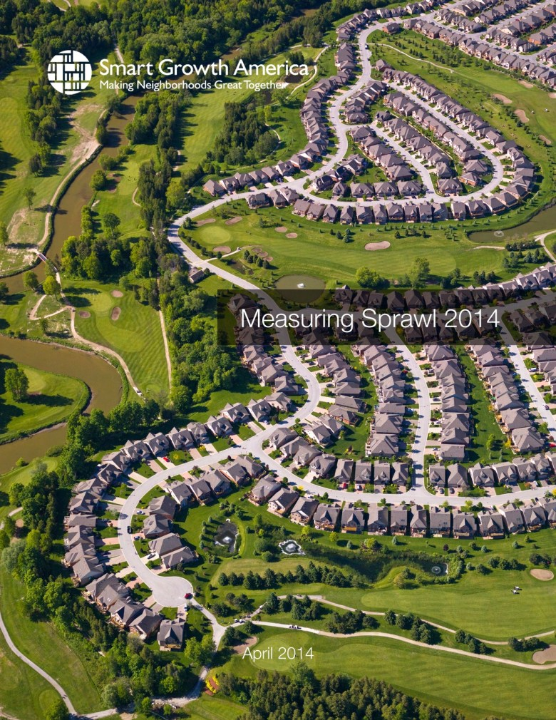 Click image to download full PDF of Smart Growth America's Measuring Sprawl 2014 report.