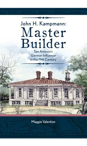 """""""John H. Kampmann, Master Builder"""" by Maggie Valentine."""