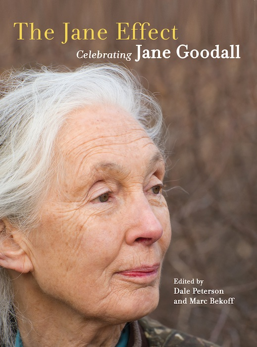 """""""The Jane Effect: Celebrating Jane Goodall,"""" by Dale Peterson."""