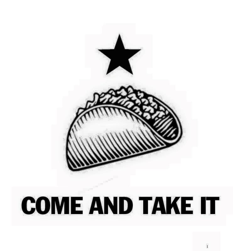 """""""Come and Take It"""" taco graphic by Ivette Snell."""
