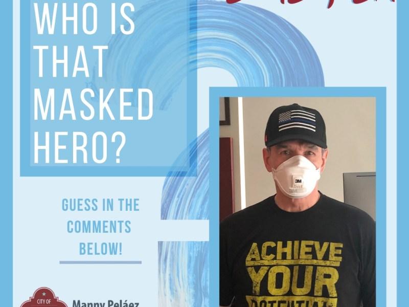 Councilman Manny Pelaez (D8) launched the #HeroBehindTheMask awareness initiative on Monday, April 20.