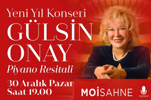 Yeni Yıl Konseri; Gülsin Onay Piyano Resitali