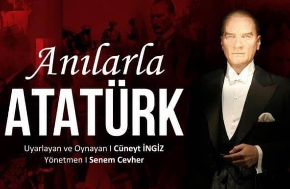 """18 Mart 2019 Pazartesi """"Anılarla Atatürk"""""""