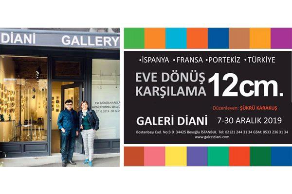 """""""Eve Dönüş / Karşılama"""" Galeri Diani'da açıldı"""
