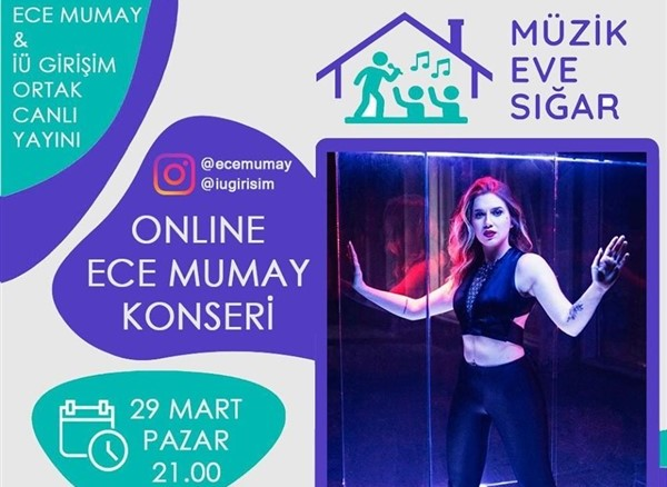 29 Mart 2020 Pazar Ece Mumay Instagram Konseri