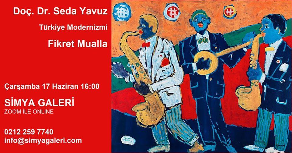 """Türkiye Modernizmi """"Fikret Mualla"""""""