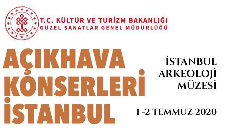 """2 Temmuz 2020 Perşembe """"Açıkhava Konserleri İstanbul"""""""
